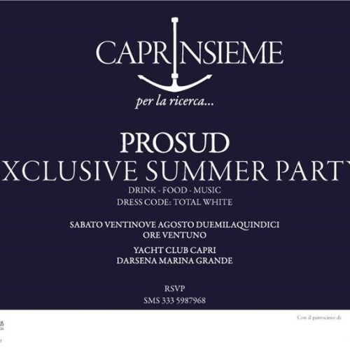 CAPRINSIEME PER LA RICERCA-PROSUD EXCLUSIVE PARTY